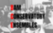 Copy of The BAM Conservatory Ensembles (