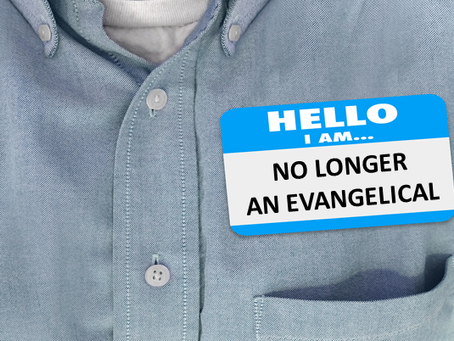 I am No Longer an Evangelical