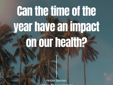 Can the time of the year have an impact on our health?