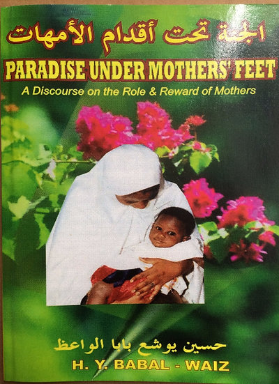 Paradise Under Mother's Feet