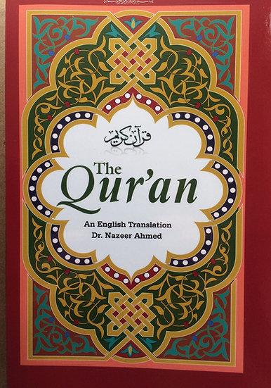 The Qur'an - Dr. Nazeer Ahmed
