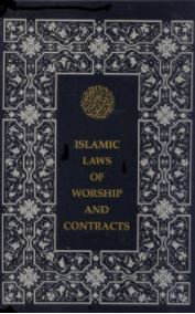 Islamic Laws of Worship and Contracts