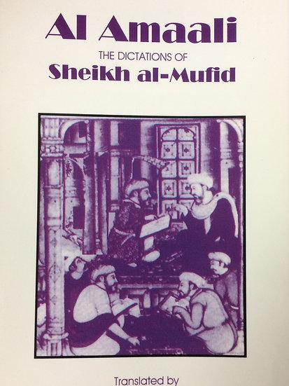 Al Amaali - The Dictations of Sheikh al-Mufid