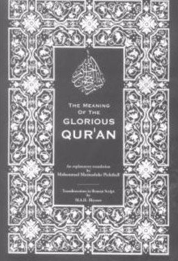 The Meaning of the Glorious Qur'an - Mohammed Picthall