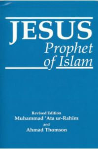 Jesus - Prophet of Islam