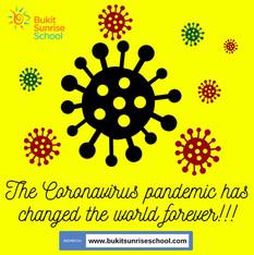 The Coronavirus pandemic has changed the world forever!