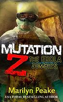 MUTATION Z - THE EBOLA ZOMBIES USA Today