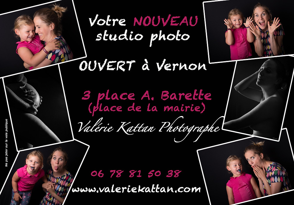 Affiche annonçant l'ouverture du nouveau studio photo à Vernon, au 3 place Barette (la place de la mairie), 06 78 81 50 38, www.valeriekattan.com