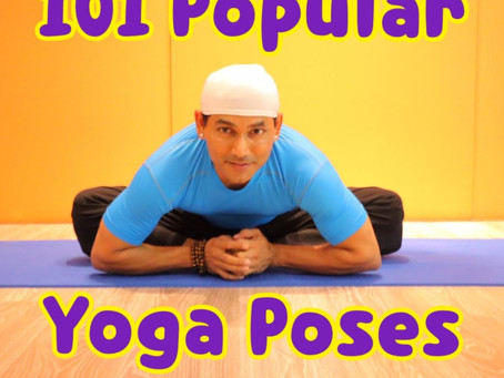 Complete Chart of 101 Popular Yoga Poses for Beginners, Intermediate and Advanced Yogis