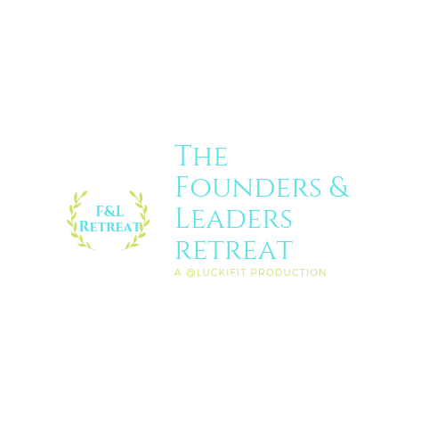 The Founders & Leaders Retreat