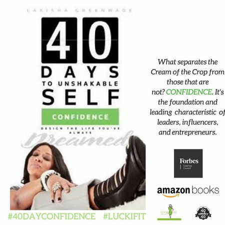 40 Days to Unshakable Self-Confidence