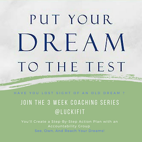 Put Your Dream to the Test (3 Week Recorded Course)