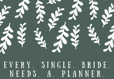 Every. Single. Bride. Needs. A. Planner.