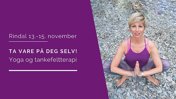 Yoga og tankefeltterapi i Rindal 13.-15. november 2020