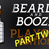 BEARDS and BOOZE Playoff Edition, PART TWO!