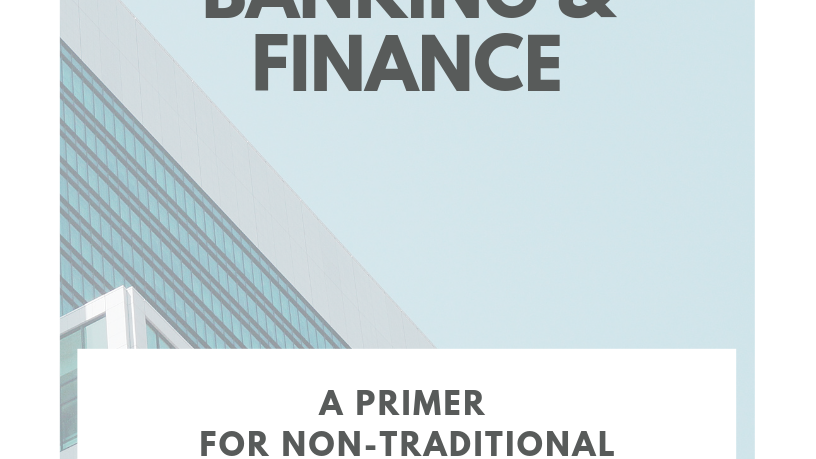 Careers in Finance: Primer Non-Traditional Candidates