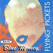 Flying Pickets Blue Money cover