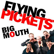 Flying Pickets Big Mouth cover