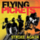 Flying Pickets new album Strike Again is out now!