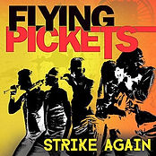 Flying Pickets Strike Again cover