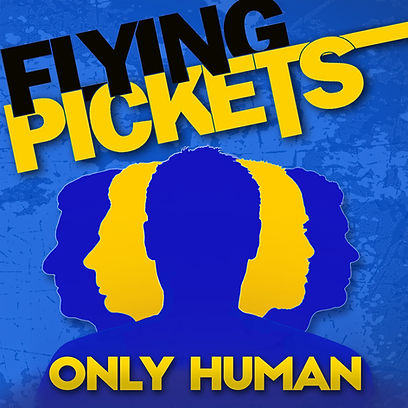 Flying Pickets Only Human Cover (RGB).jp