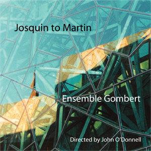 Josquin to Martin (CD)