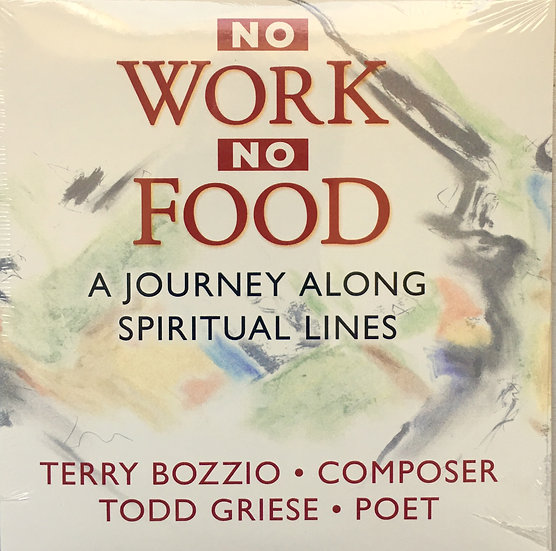 No Work, No Food CD