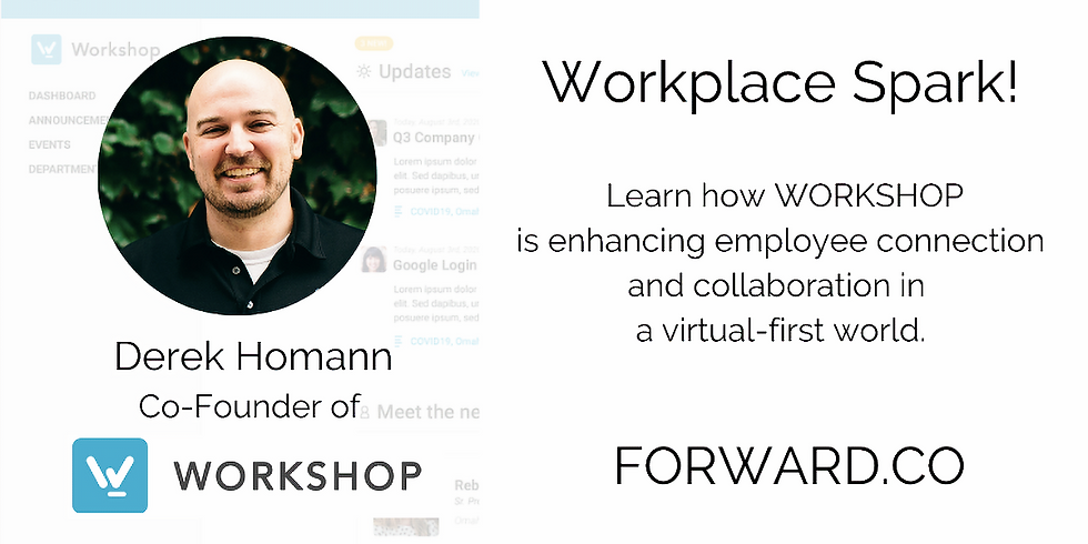 Workplace Spark!  A Conversation with Workshop
