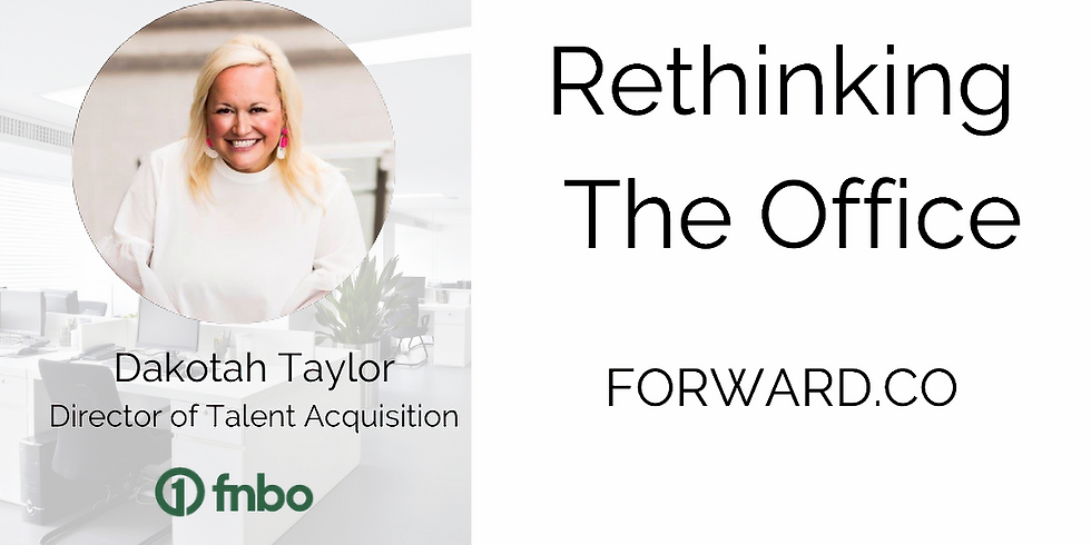 Rethinking The Office (Members Only Event)