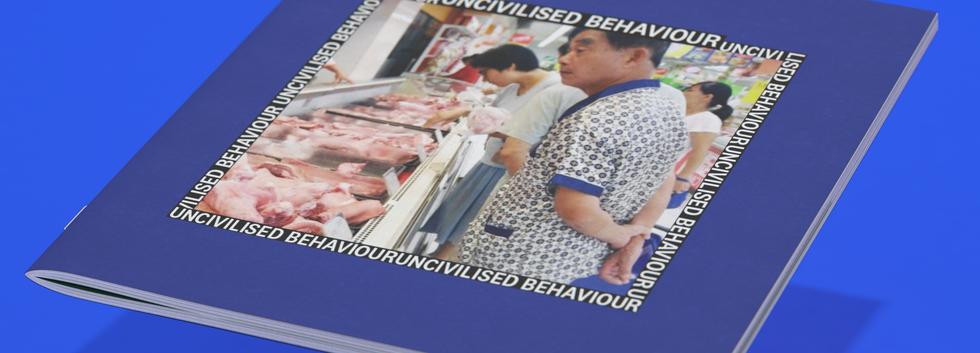 Uncivilised Behaviour