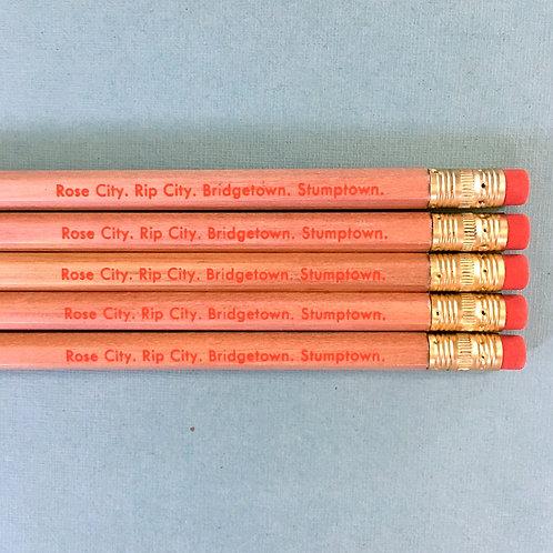 Pencil: Rose City, Rip City. Bridgetown, Stumptown.