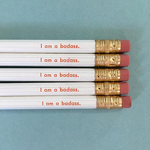 Pencil: I am a badass.