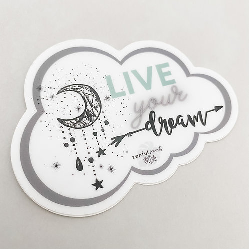 Live Your Dream - Sticker