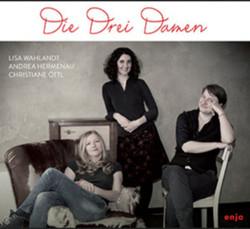 Die Drei Damen - Die drei Damen