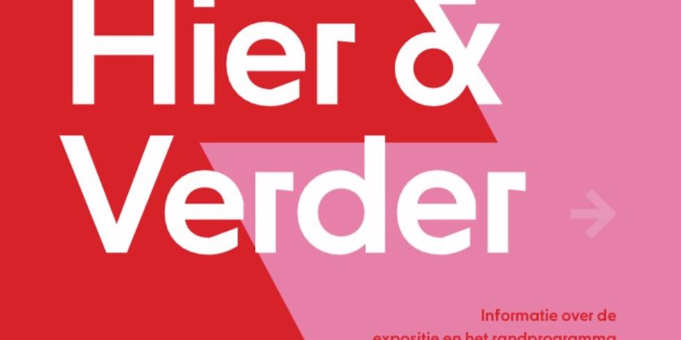 Expositie Van Hier & Verder