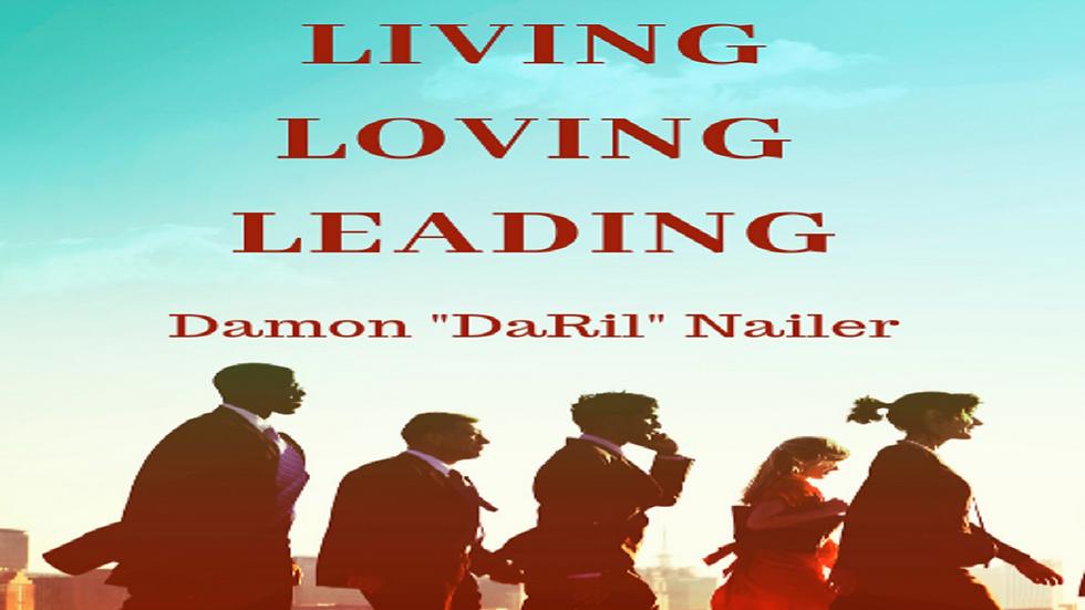 Living, Loving, Leading Paperback