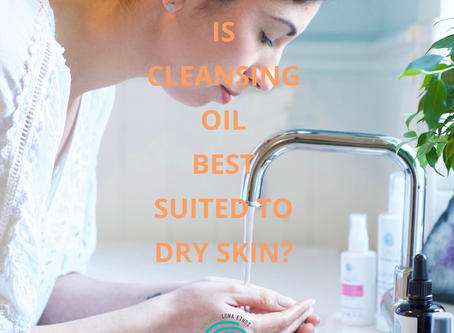 Do you think Cleansing oil Clogs Pores & is Best suited to Dry Skin?