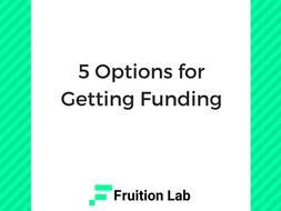 5 Options for Funding