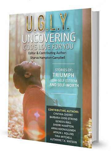 U.G.L.Y. Uncovering God's Love For You