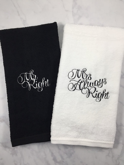 Mr. Right / Mrs. Always Right Hand Towels