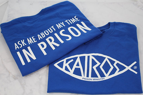 Licensed Kairos Ask Me About My Time in Prison Screen Print T-shirt