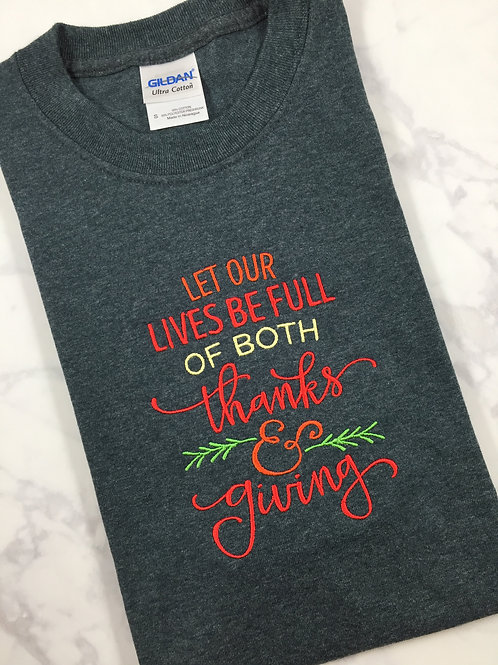 Thanksgiving Thanks and Giving T-shirt