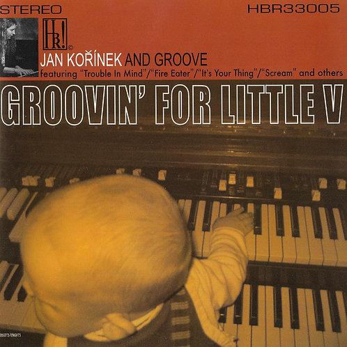 Groovin' For Little V CD