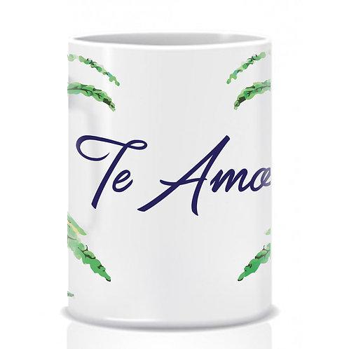 """Mug """"Te Amo"""""""