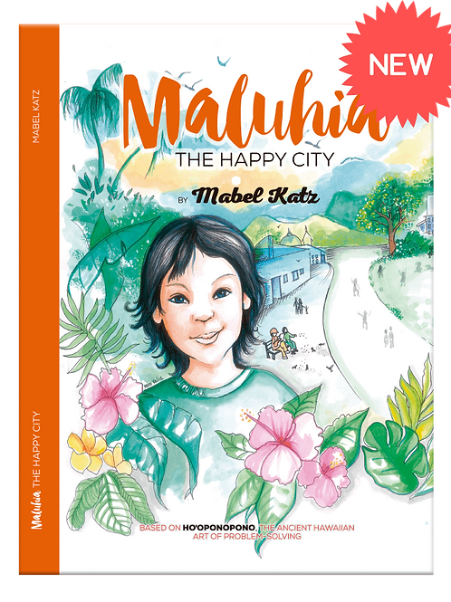 Maluhia, The Happy City