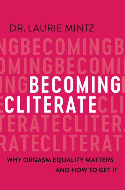 Cover of Laurie Mintz's Becoming Cliterate. Cover is pink with white writing.
