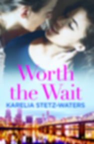 Cover of Worth the Wait by Karelia Stetz-Waters