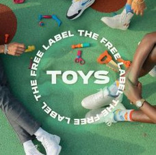 """The Free Label - """"Toys"""" featuring Oleyada - Single"""