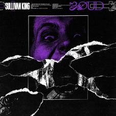 Sullivan King - LOUD