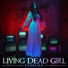 Living Dead Girl - Exorcism